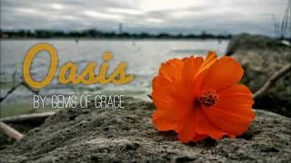 Gems of Grace: Oasis - Official Lyric Video