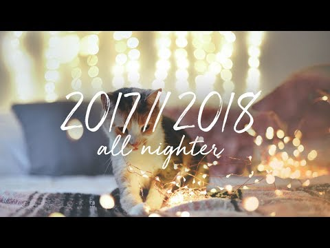 2017 - 2018 New Year's Eve All-Nighter Music Playlist