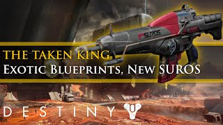 Destiny - New SUROS Regime and Exotic blueprints in the Taken King!