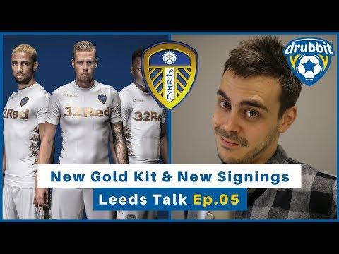 New kit & new signings 😮😮😮 | Leeds Talk | Ep.05 | Drubbit