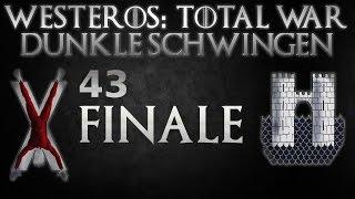 Westeros Total War D.S. #43 Finale