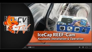 IceCap Reef Cam:  Assembly, Installation & Operation