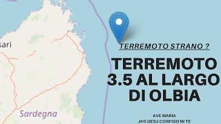 Uno Strano Terremoto Al Largo Di Olbia 3.5 - Preghiamo