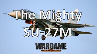 Wargame Red Dragon - The Mighty SU-27M