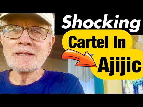 MEXICAN CARTEL IN AJIJIC : OUR Personal Experience