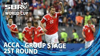 World Cup 2018 Acca Bet | Group Stage 2nd Round | Team Bankroll
