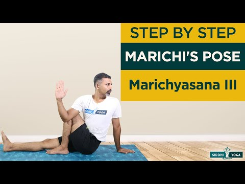 Marichyasana III (Marichi's Pose) How to Do Step by Step for Beginners with Benefits and Precautions