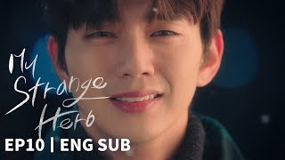 Yoo Seung Ho Not because you were pitiful I did it because I liked you My Strange Hero Ep 10