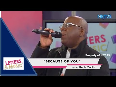 KEITH MARTIN - BECAUSE OF YOU (NET25 LETTERS AND MUSIC)