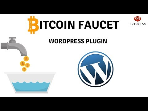 Just Released: Bitcoin Faucet Wordpress Plugin By 99Bitcoins