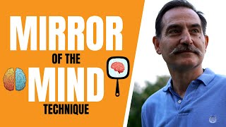 Get better results with the Mirror of the Mind
