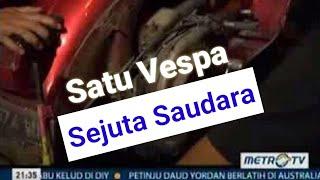 Satu Vespa Sejuta Saudara ( Metro TV Eagle Documentary )