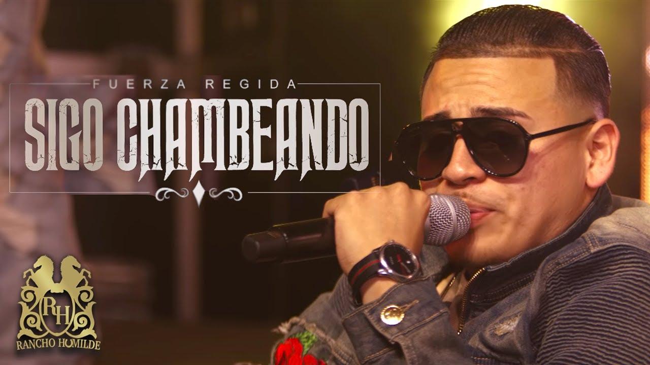 Download Fuerza Regida - Sigo Chambeando (En Vivo)
