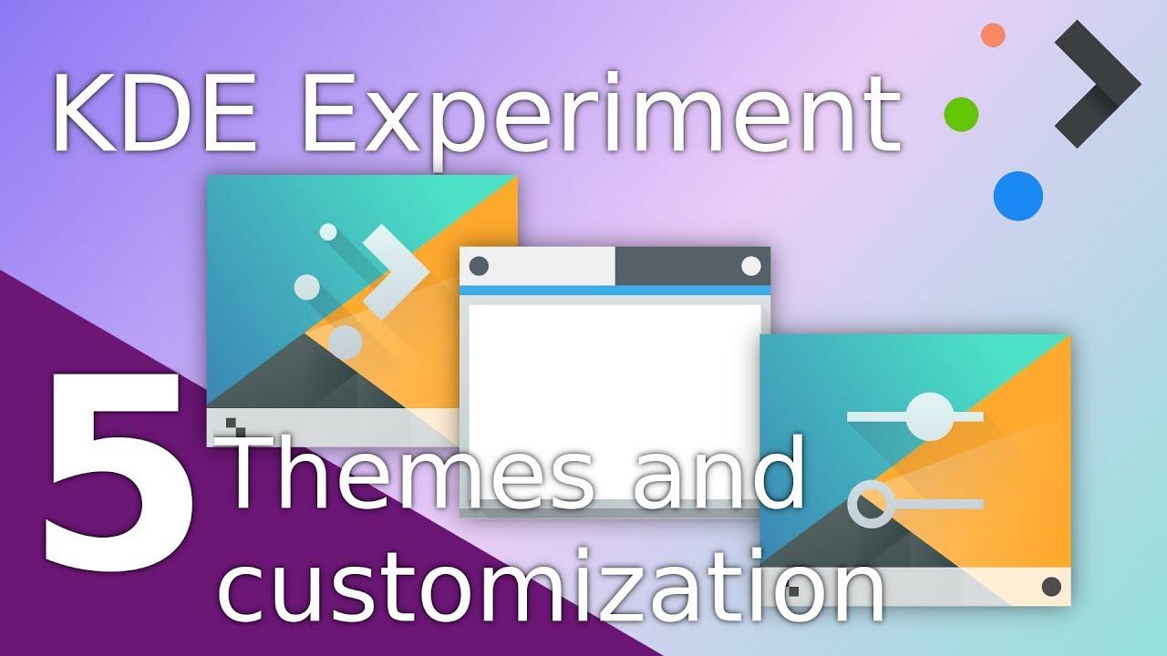 Theming KDE Plasma - The KDE Experiment - Part 5