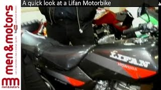 A quick look at a Lifan Motorbike