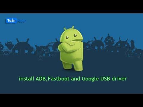 Hướng dẫn cài đặt ADB & Fastboot cho máy tính // How To Install ADB & Fastboot