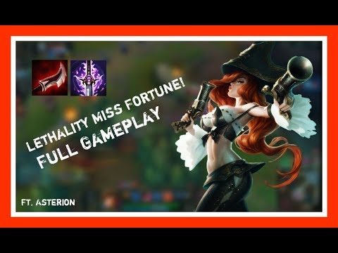 And Here it begins.. (League of legends: LETHALITY MISS FORTUNE) Ft. Asterion Funny moments!