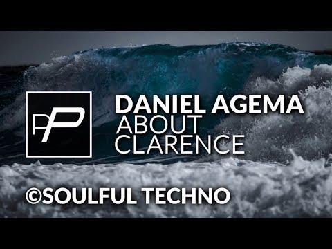 Daniel Agema - About Clarence [Original Mix]