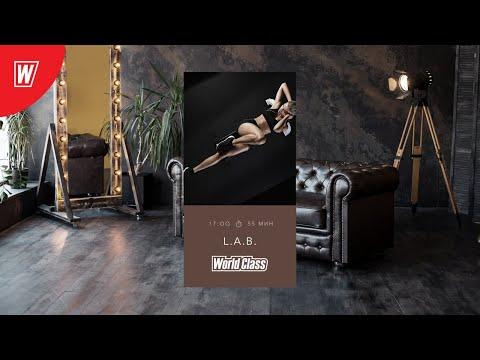 L.A.B. с Вероникой Романовой | 14 июня 2020 | Онлайн-тренировки World Class