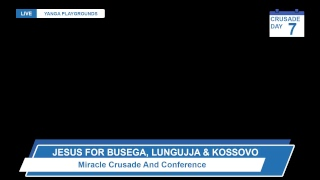 Miracle Crusade And Conference Lungujja, Kossovo, Lugala And Busega_09th - 16th - December - 2018