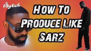 🤯🤯How To Produce Like Sarz