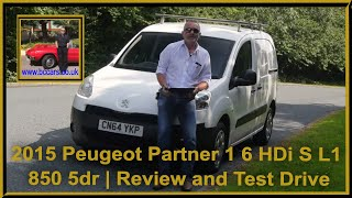 2015 Peugeot Partner 1 6 HDi S L1 850 5dr | Review and Test Drive