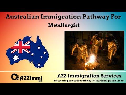 Metallurgist   2020   PR / Immigration Requirements For Australia