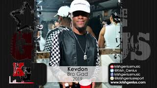Kevdon - Bro Gad (Official Audio 2019)
