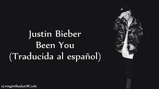 Justin Bieber Been You Traducida Al Español