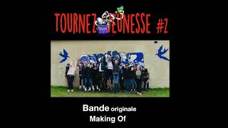 Bande Originale du Making Of TJ#2