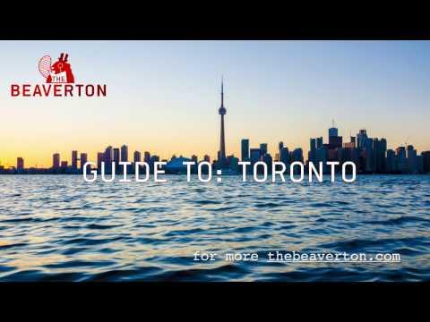 Guide To Toronto: The Beaverton Digital Exclusive