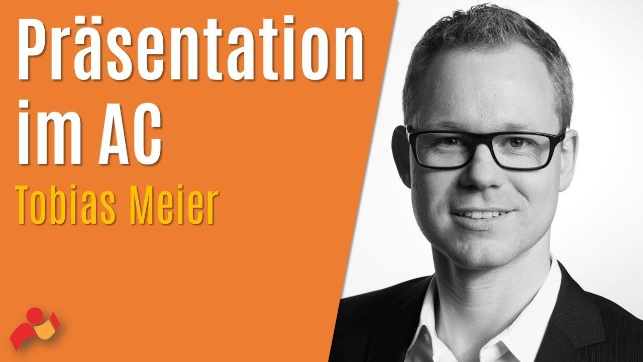 Wie Soll Meine Selbstprasentation Im Assessment Center Aussehen Tobias Meier Youtube