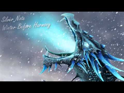 Silver Note - Winter Before Harmony