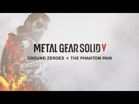 【公式】 MGSV - METAL GEAR SOLID V: GROUND ZEROES + THE PHANTOM PAIN - LAUNCH TRAILER | KONAMI (CERO)
