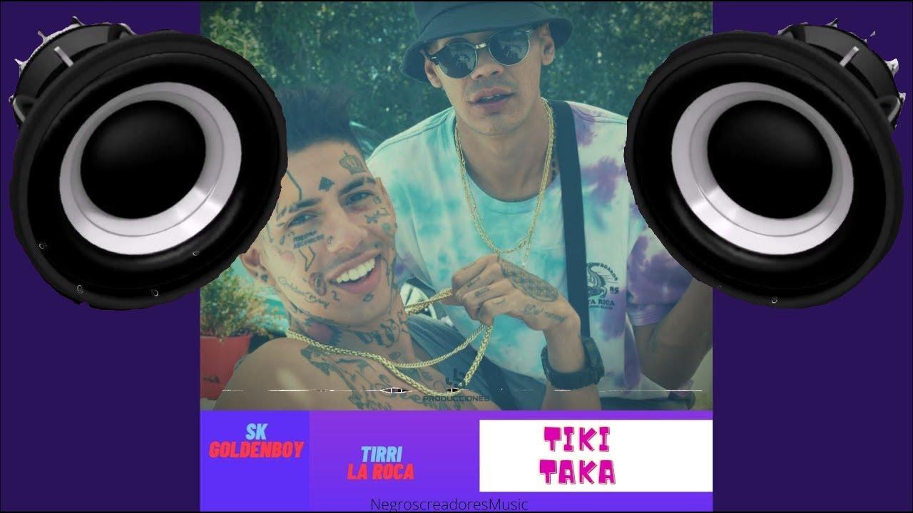 🔈BASS BOOSTED🔈    SK GoldenBoy - Tiki Taka - FT. Tirri La Roca