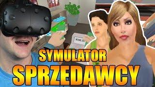 SYMULATOR SKLEPIKARZA - Shopkeeper Simulator VR (HTC VIVE VR)