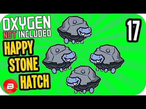 HAPPY STONE HATCH! #17 ▶Oxygen Not Included Ranching Upgrade Mark II◀ ONI Gameplay