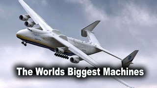 Top 10 Facts - The Worlds Biggest Machines