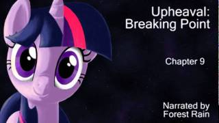upheaval breaking point chapter 9 narrated by forest rain