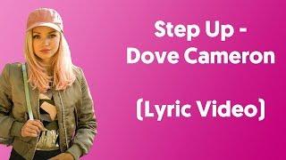 "Dove Cameron - Step Up (Lyrics) From ""The Lodge"""