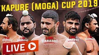 🔴LIVE - Kapure (Moga) Kabaddi Cup 2019 - Finals - LIVE KABADDI
