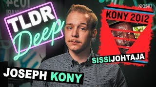 KONY 2012 - TLDRDEEP