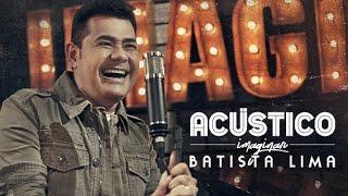 Acústico - Batista Lima