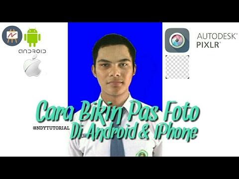 Cara membuat PAS FOTO dengan ANDROID atau IPhone | #NDYTutorial