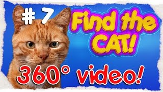 [360° VIDEO] Game #7 😊 Playable video 🐱 Find The Cat! 🔍 [English version]