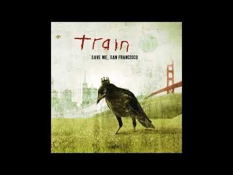 TRAIN - Save me, San Francisco (FULL ALBUM)