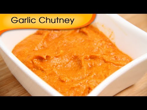 Spicy Garlic Chutney - Indian Condiment Recipe by Ruchi Bharani - Vegetarian [HD]