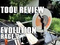 TOOL REVIEW - Evolution RAGE2 Chop Saw