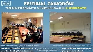 [GLE] Festiwal Zawodów - Technik informatyk o ukierunkowaniu e-sportowym w ZS, CKU w Gronowie