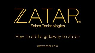 How to Add a Gateway to Zatar